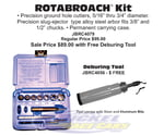ROTABROACH KIT with FREE Deburing Tool
